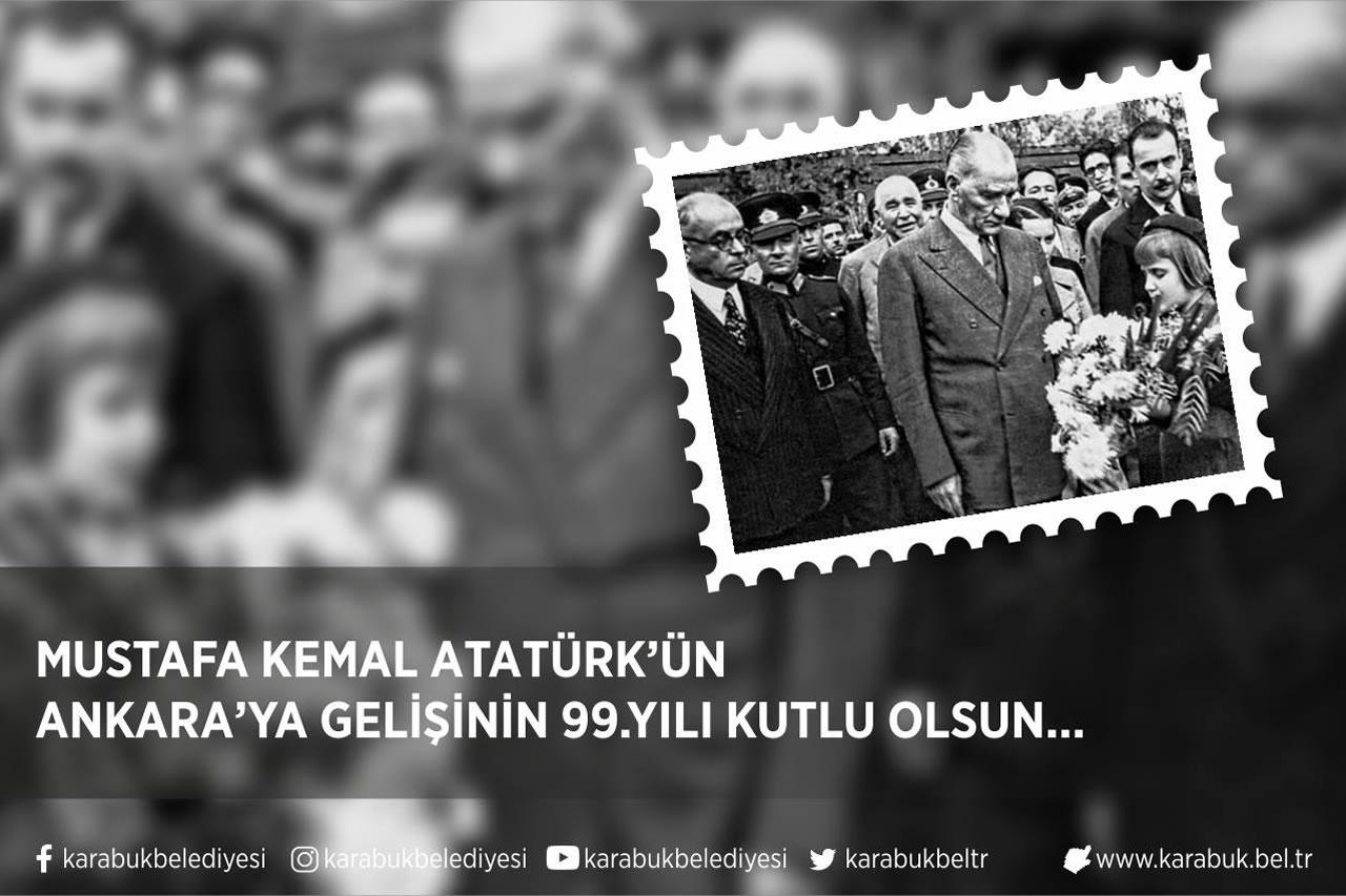 Başkan Vergili'nin, Atatürk´ün Ankara´ya Gelişinin 99. Yıl Dönümü Mesajı