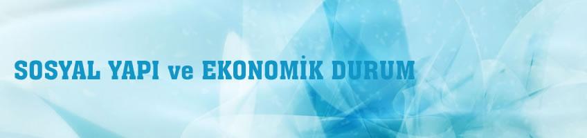 Karabük'ün Sosyal Yapısı ve Ekonomik Durumu